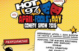 Hot 97 April Fools Day Comedy Show