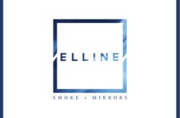 Elline Smoke and Mirrors